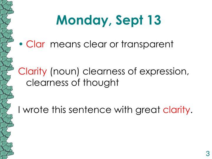 Monday, Sept 13