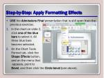 step by step apply formatting effects
