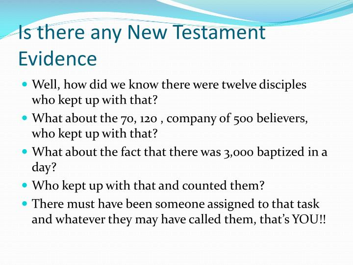 Is there any New Testament Evidence