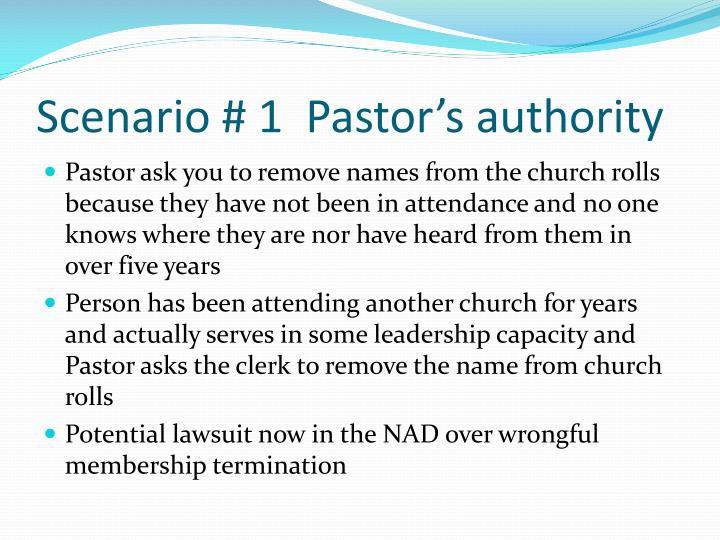 Scenario # 1  Pastor's authority