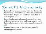 scenario 1 pastor s authority
