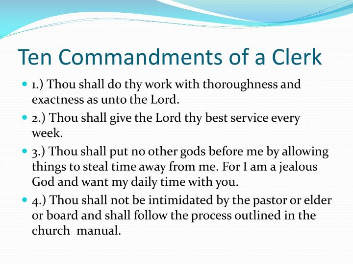 Ten Commandments of a Clerk