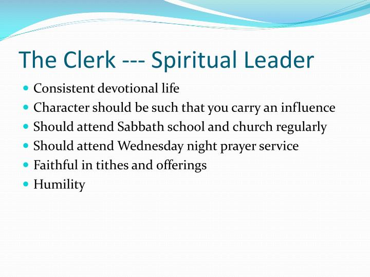 The Clerk --- Spiritual Leader
