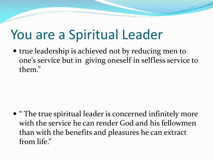 You are a Spiritual Leader