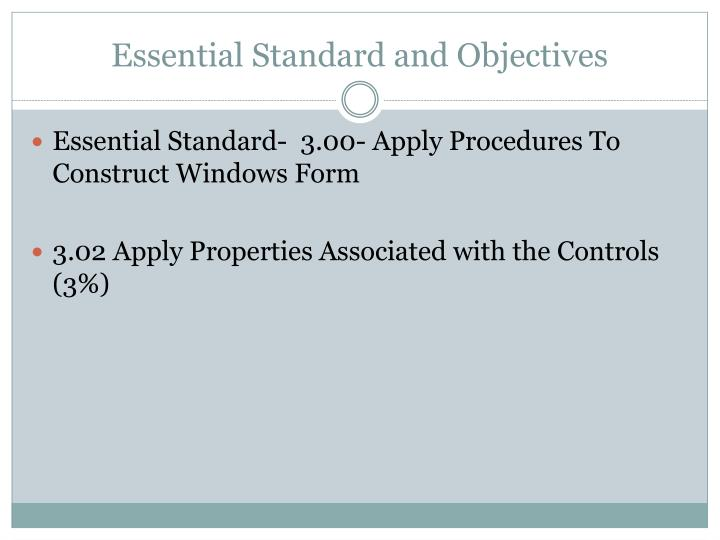 Essential standard and objectives