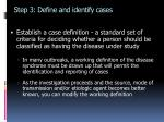 step 3 define and identify cases
