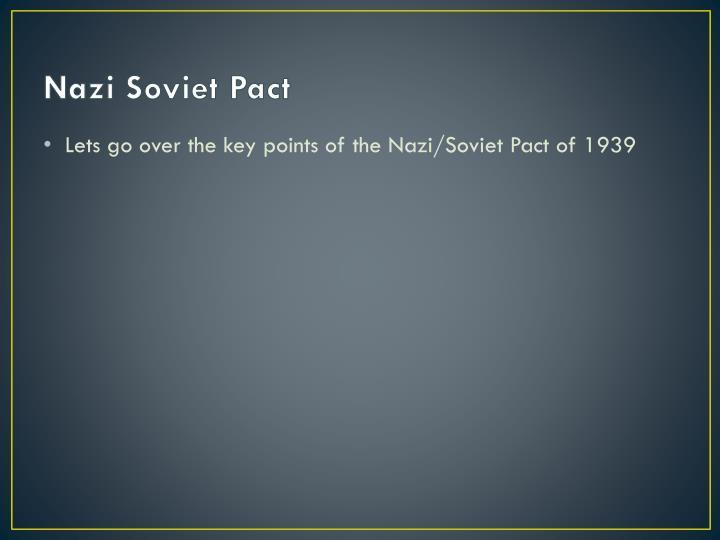 Nazi Soviet Pact