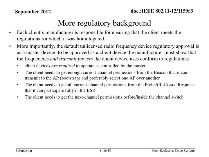 More regulatory background