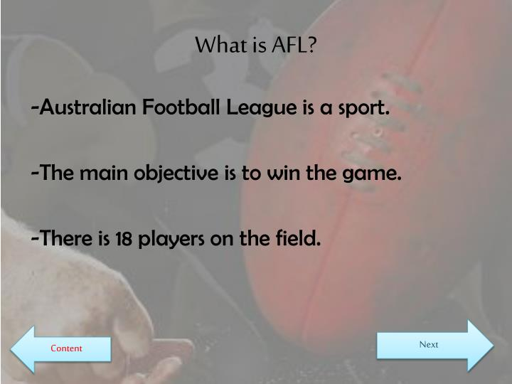 What is AFL?