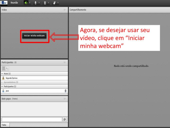 """Agora, se desejar usar seu vídeo, clique em """"Iniciar minha webcam"""""""