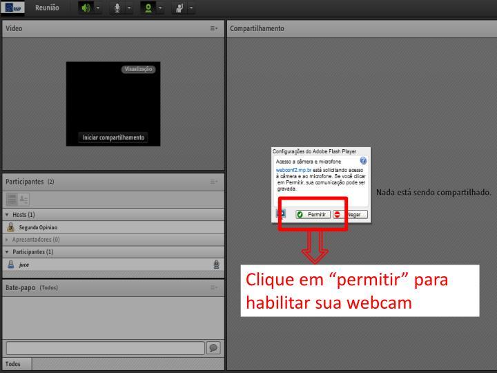 """Clique em """"permitir"""" para habilitar sua webcam"""
