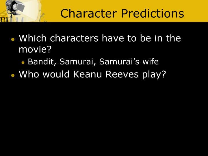 Character Predictions
