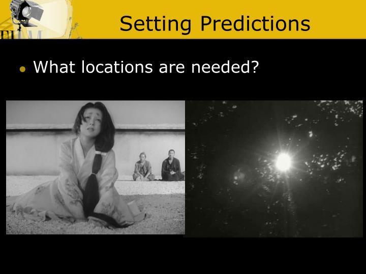 Setting Predictions
