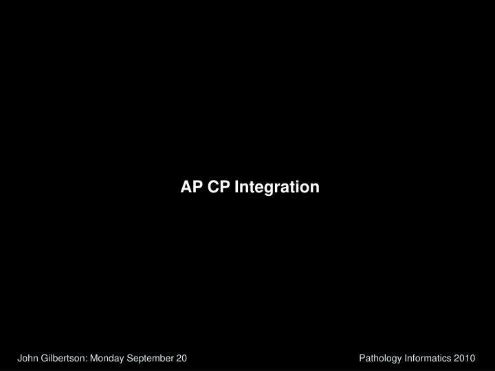 AP CP Integration