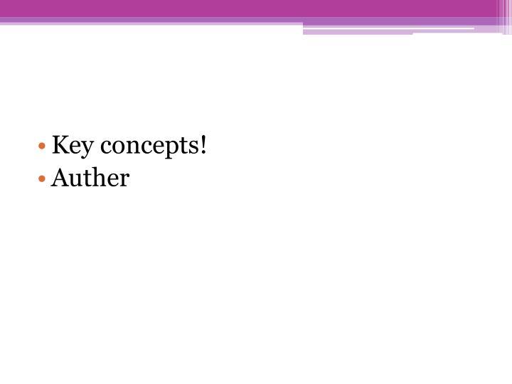 Key concepts!