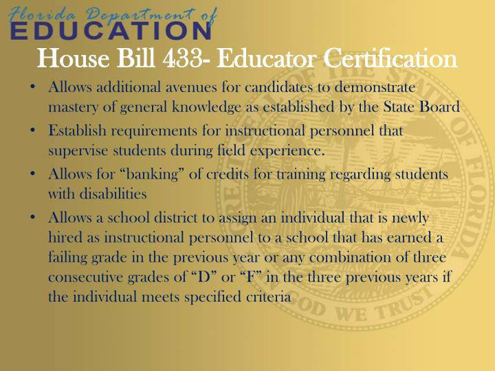 House Bill 433- Educator Certification