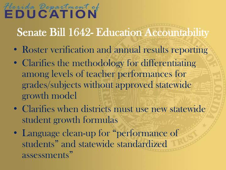 Senate Bill 1642- Education Accountability