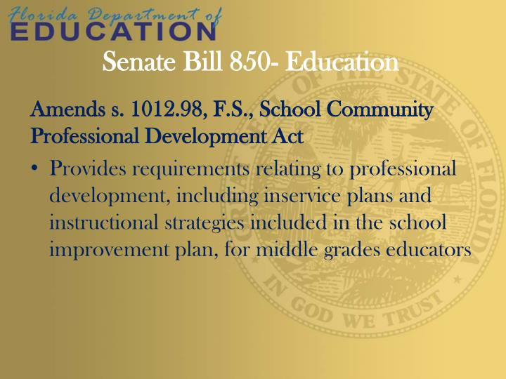 Senate Bill 850- Education