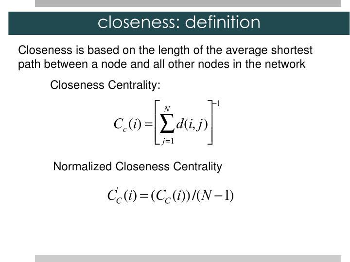 closeness: definition