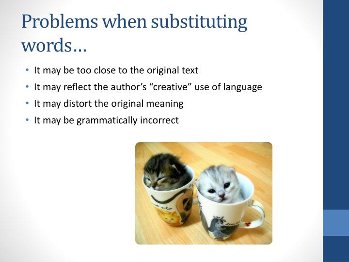 Problems when substituting words…