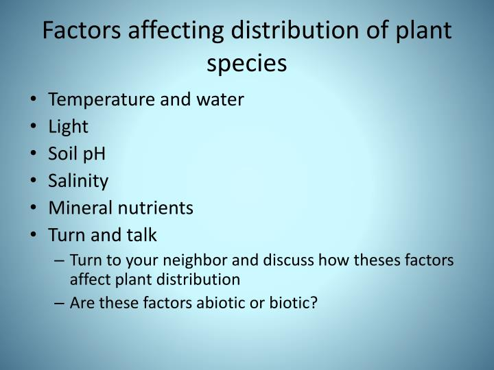 Factors affecting distribution of plant species