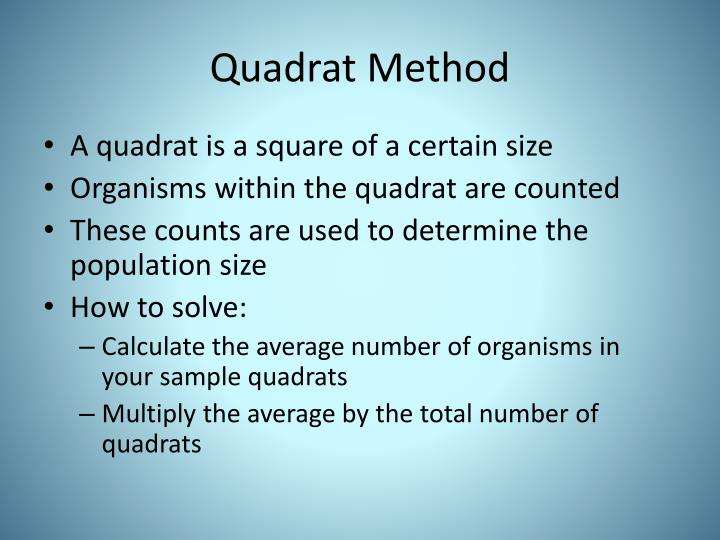Quadrat Method