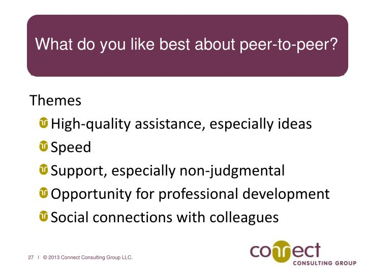 What do you like best about peer-to-peer?