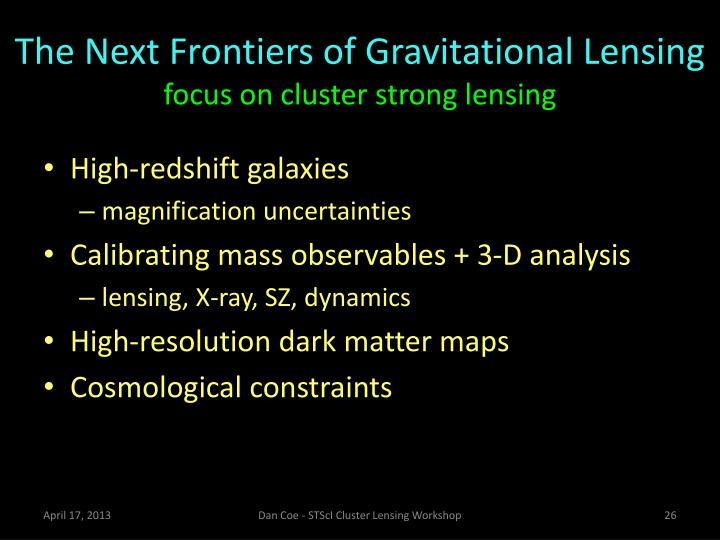 The Next Frontiers of Gravitational Lensing