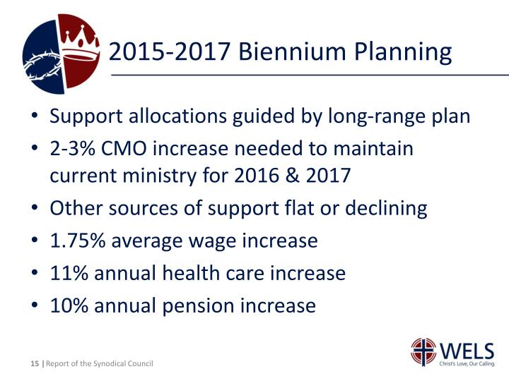 2015-2017 Biennium Planning
