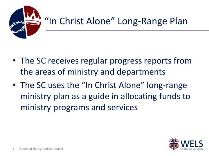 """In Christ Alone"" Long-Range Plan"
