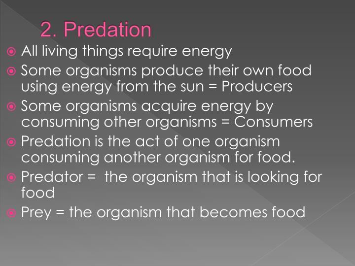 2. Predation