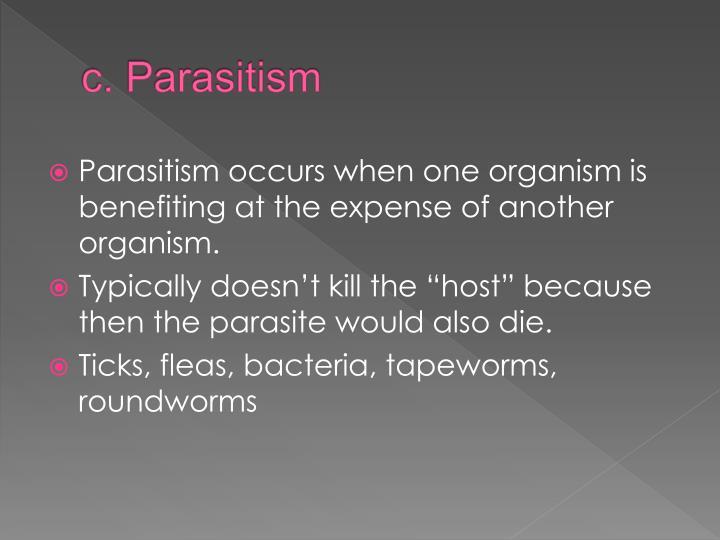 c. Parasitism