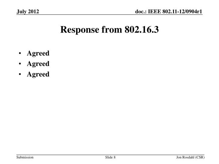 Response from 802.16.3