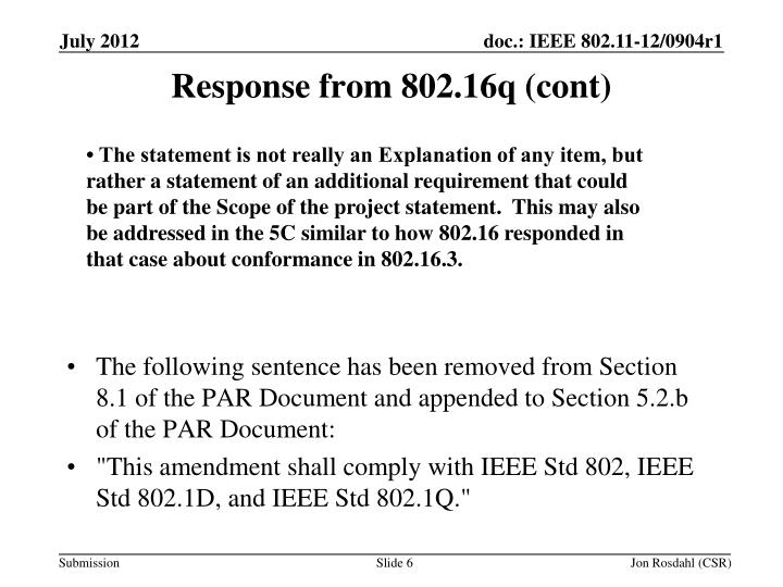 Response from 802.16q (cont)