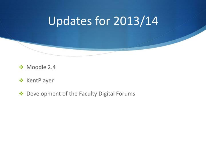 Updates for 2013/14