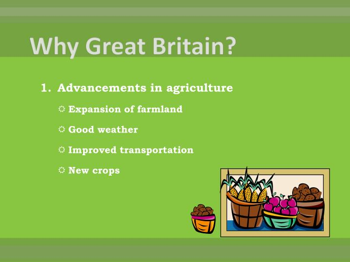 Why Great Britain?