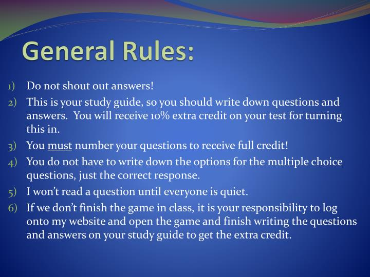 General Rules: