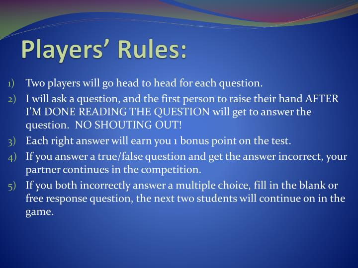 Players' Rules: