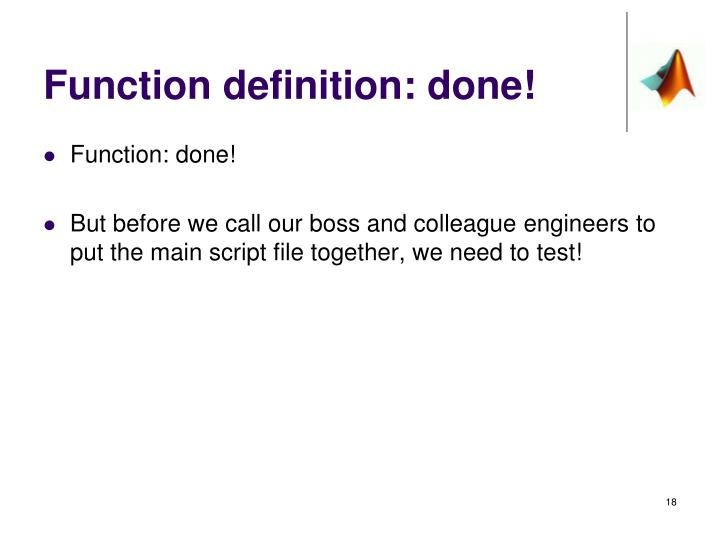 Function definition: done!