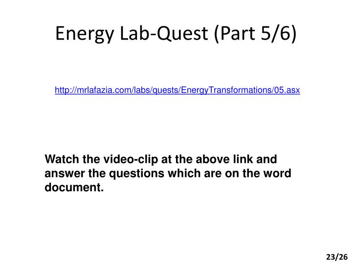 Energy Lab-Quest (Part 5/6)
