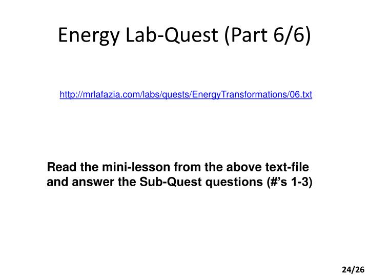 Energy Lab-Quest (Part 6/6)