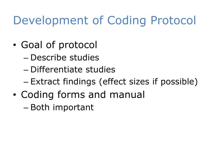 Development of Coding Protocol