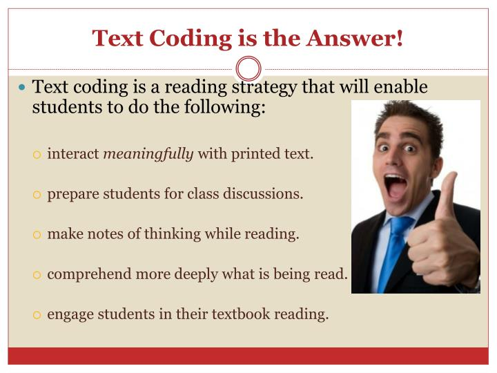 Text Coding is the Answer!