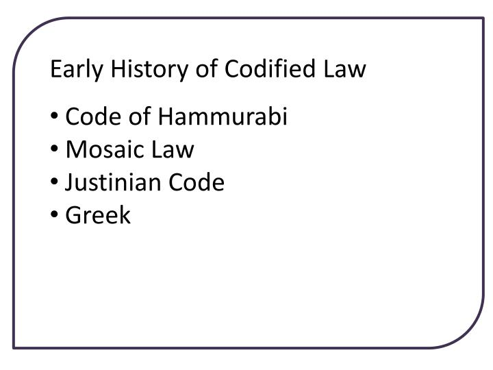 Early History of Codified Law