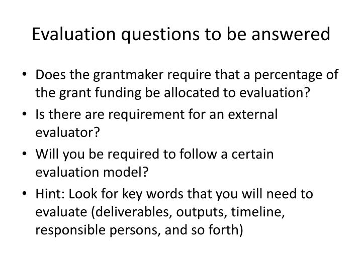 Evaluation questions to be answered