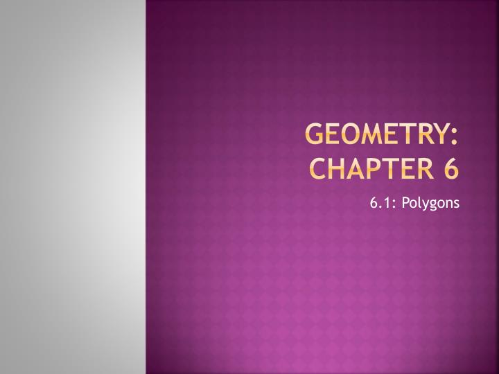 Geometry chapter 6