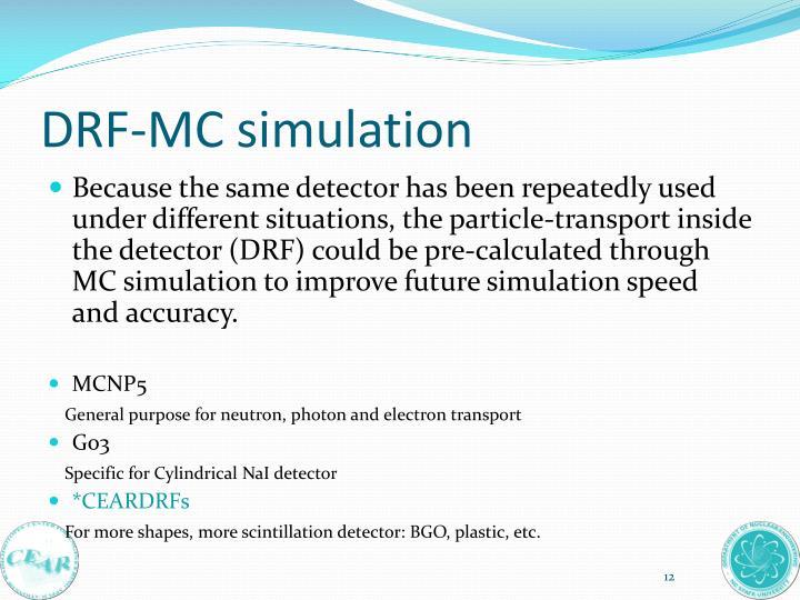 DRF-MC simulation