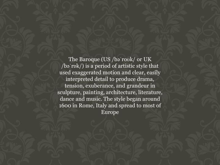 The Baroque (US /