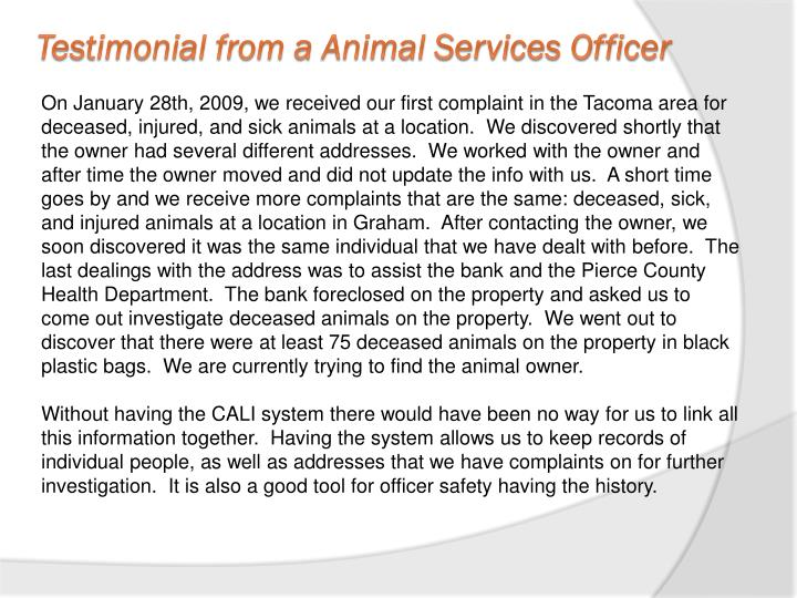 Testimonial from a Animal Services Officer