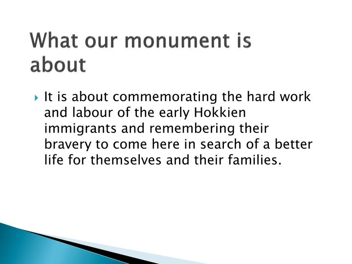 What our monument is about